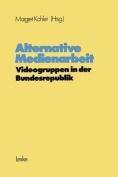 Alternative Medienarbeit [GER]