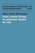 Public Interest Groups Im Politischen System Der USA [GER]
