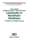 Lokalradio in Nordrhein-Westfalen - Analysen Zur Mediennutzung  [GER]