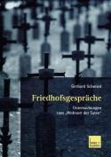 Friedhofsgesprache [GER]