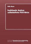 Funktionale Analyse Zeitbehafteter Petri-Netze [GER]