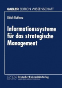 Informationssysteme Fur Das Strategische Management [GER]