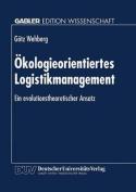 Okologieorientiertes Logistikmanagement [GER]