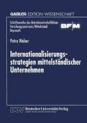 Internationalisierungsstrategien Mittelstandischer Unternehmen  [GER]