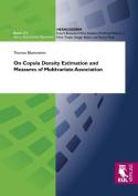 On Copula Density Estimation and Measures of Multivariate Association