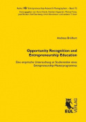 Opportunity Recognition Und Entrepreneurship Education [GER]