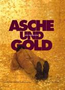Asche Und Gold