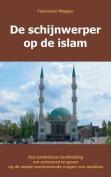 de Schijnwerper Op de Islam [DUT]