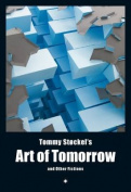 Tommy Stockel's Art of Tomorrow