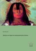 Marchen Und Sagen Der Nordamerikanischen Indianer