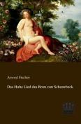 Das Hohe Lied Des Brun Von Schonebeck [GER]