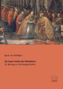 Die Papst-Fabeln Des Mittelalters [GER]