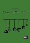 Das Junggesellen- Und Touristen-Kochbuch [GER]