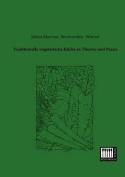 Traditionelle Vegetarische Kuche in Theorie Und Praxis [GER]