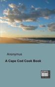 A Cape Cod Cook Book