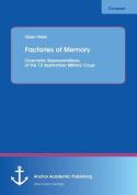 Factories of Memory
