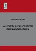 Geschichte Der Mannheimer Zeichnungsakademie [GER]