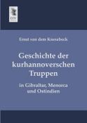 Geschichte Der Kurhannoverschen Truppen
