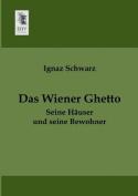 Das Wiener Ghetto [GER]