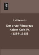Der Erste Romerzug Kaiser Karls IV.  [GER]