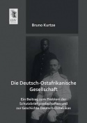 Die Deutsch-Ostafrikanische Gesellschaft [GER]