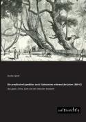 Die Preussische Expedition Nach Sudostasien Wahrend Der Jahre 1860-62 [GER]