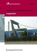 Tragwerke (Baukonstruktionen) [GER]