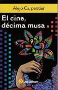 El Cine, Decima Musa