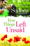 Few Things Left Unsaid