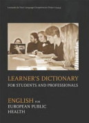 Learner's Dictionary for Students and Professionals