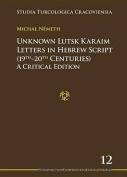 Unknown Lutsk Karaim Letters in Hebrew Script (19th-20th Centuries)