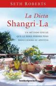 Dieta Shangri-La [Spanish]