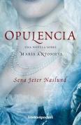 Opulencia [Spanish]