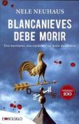 Blancanieves Debe Morir [Spanish]