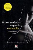 Ochenta Melodas de Pasin En Amarillo [Spanish]