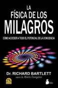 La Fisica de Los Milagros [Spanish]
