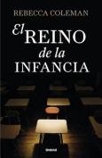 El Reino de La Infancia [Spanish]