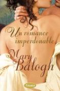 Un Romance Imperdonable [Spanish]