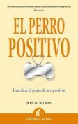 El Perro Positivo [Spanish]