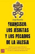 Francisco, los Jesuitas y los Pecados de la Iglesia [Spanish]