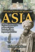 Exploraciones Secretas En Asia  [Spanish]