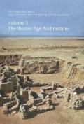 Bronze Age Architecture