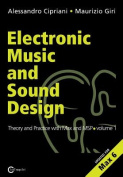 Electronic Music and Sound Design - Theory and Practice with Max and MSP - Volume 1