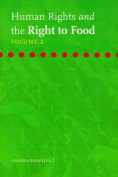 Human Rights and the Right to Food - Volume 2
