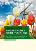 Migrant Women Shout it Loud