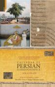 Calendar of Persian Correspondence with and Introduction by Muzaffar Alam and Sanjay Subrahmanyam, Volume I