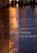 Who Patrols the Streets?