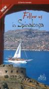 Follow Us in Spinalonga