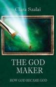 The God Maker