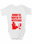 Born To Watch TV With Dad ~ Funny Babygrow Babies Gift Boy/Girl Vest Babies